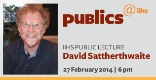 Public Lecture by David Sattherwaithe