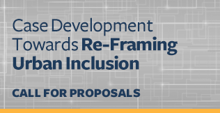 Call for Proposals - ReFraming Urban Inclusion